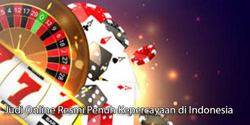 Judi Poker Online Resmi Penuh Kepercayaan di Indonesia